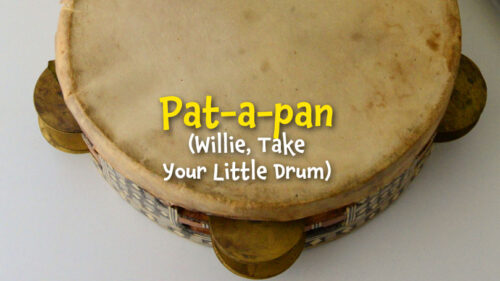 Willie, Take Your Little Drum (Pat a Pan)