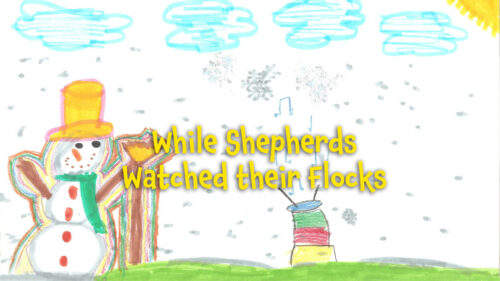 While Shepherds Watched their Flocks
