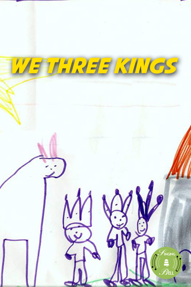 We Three Kings (of Orient are) | Free Christmas Carols & Songs