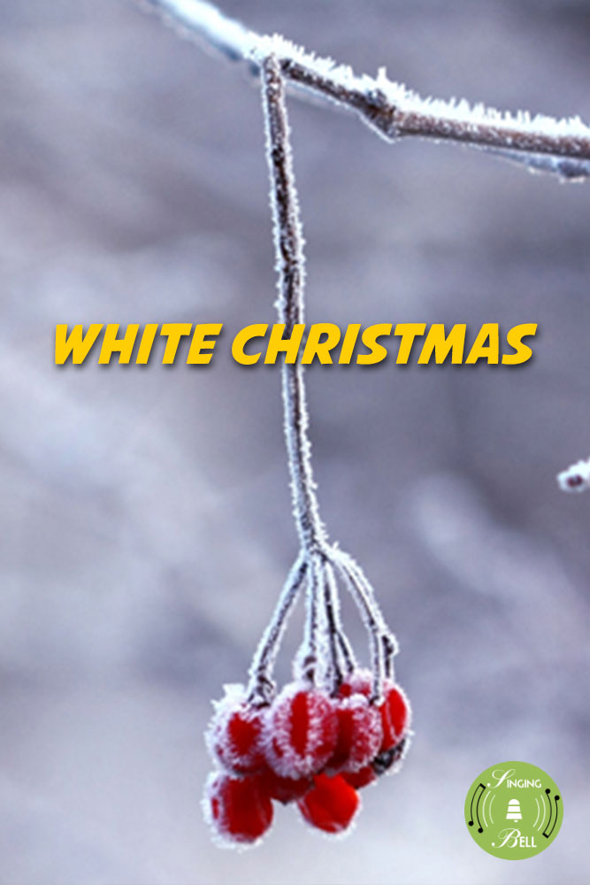 White Christmas | Free Christmas Carols & Songs