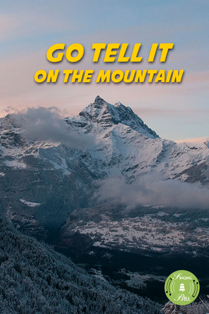 Go Tell it on the Mountain | Free Christmas Carols & Songs