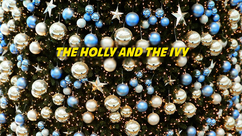 The Holly and the Ivy - Free Christmas Music