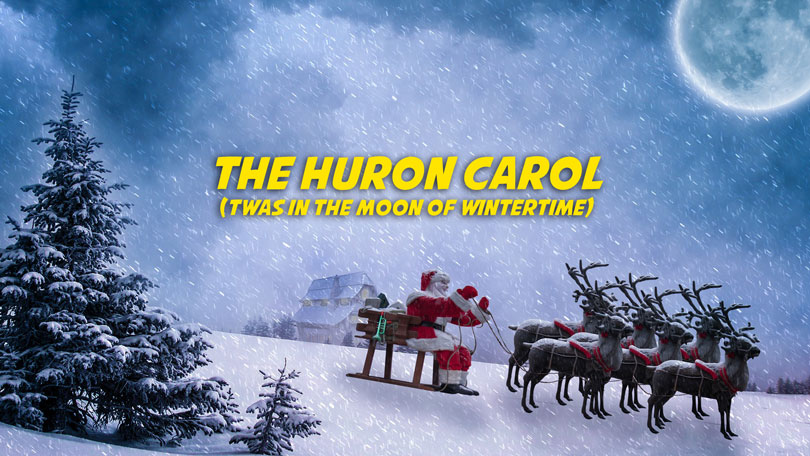 The Huron Carol (Twas in the Moon of Wintertime) Free Christmas Music