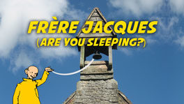 Frère Jacques (Are You Sleeping?)