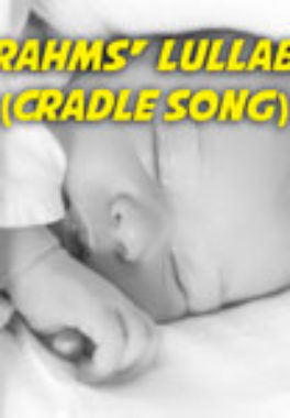 How to Play Brahms' Lullaby (Cradle song)- Notes, Chords, Sheet Music and Activities