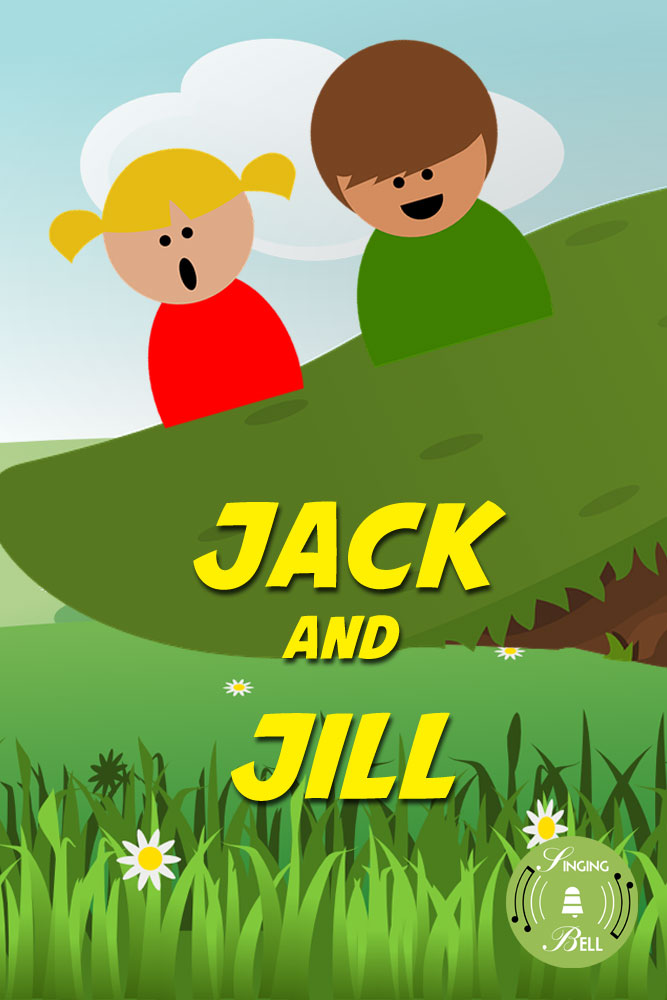 Jack and Jill | Nursery Rhyme