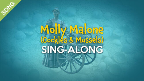 Molly Malone (Cockles & Mussels)