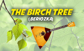 The Birch Tree (Beriozka)