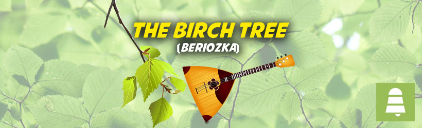 Beriozka-The-Birch-Tree-int