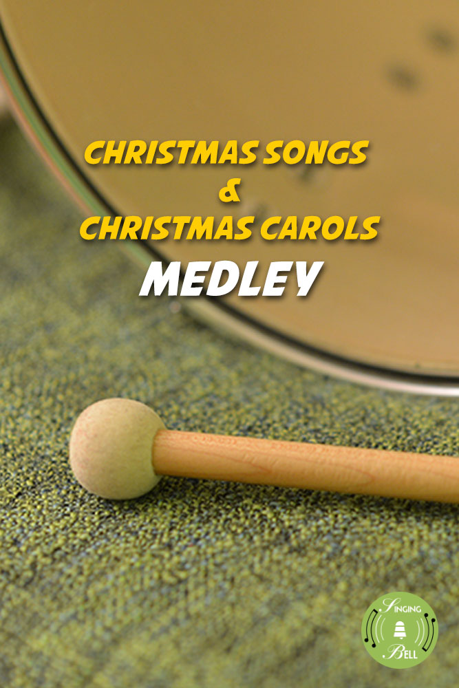 Christmas-Medley-Singing-Bell