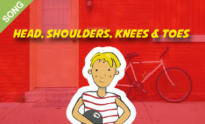 Head, Shoulders, Knees and Toes [SONG]