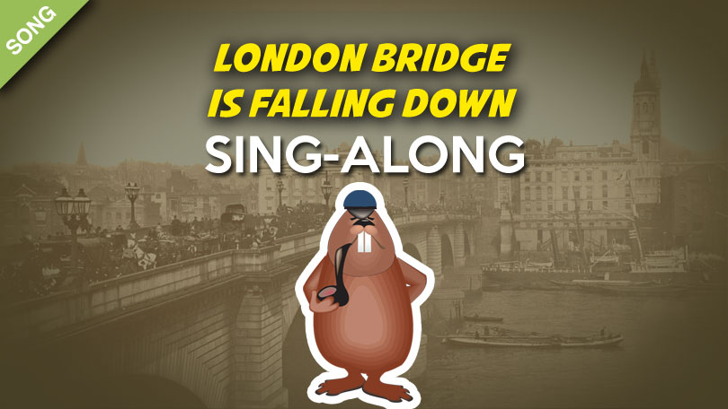 London Bridge is falling down Nursery Rhyme Download