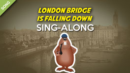 London Bridge Is Falling Down [SONG]