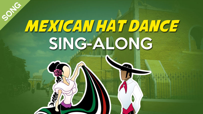 Mexican Hat Dance Children's Song Download