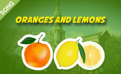 Oranges and Lemons [SONG]