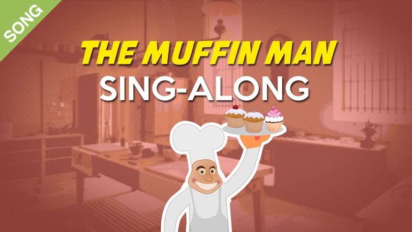 The Muffin Man Song Download