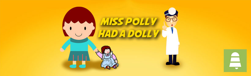 Miss Polly Had a Dolly instrumental nursery rhyme