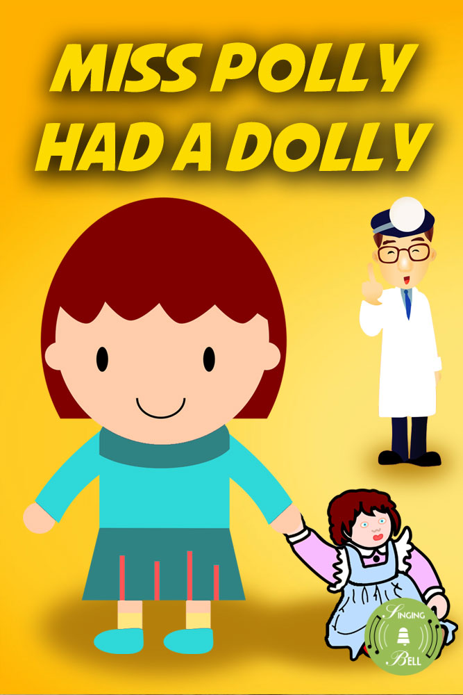 Miss Polly Had a Dolly - Free Nursery Rhyme download