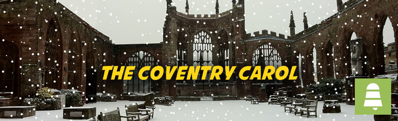 The Coventry Carol | Free Christmas Carols
