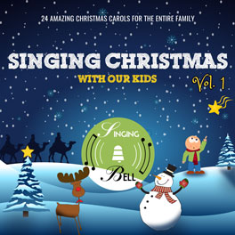 Singing Christmas with Our Kids Vol. 1