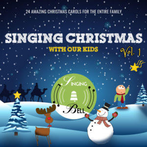 Singing Christmas with Our Kids Volume 1
