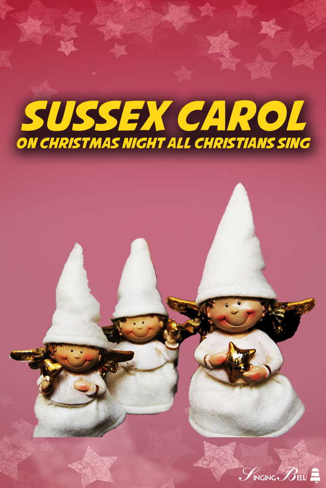 Sussex Carol (On Christmas Night all Christians sing) | Free Christmas Carols and Songs