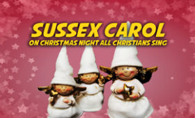 Sussex Carol (On Christmas Night All Christians Sing)