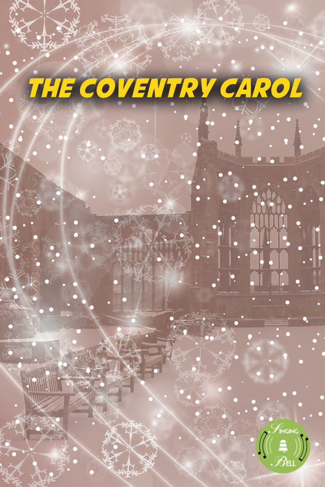 The Coventry Carol | Free Christmas Carols and Songs