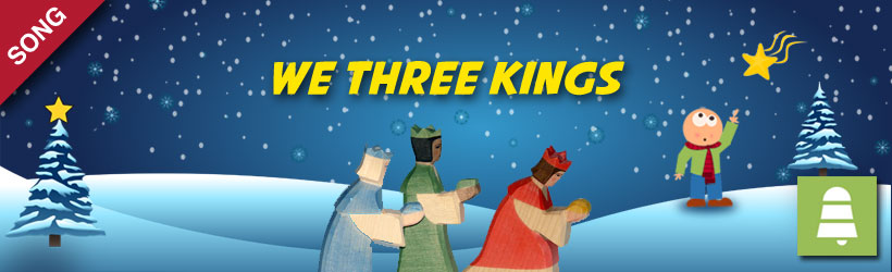 We Three Kings | Christmas Carols and Songs