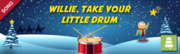 Willie, Take your Little Drum (Pat-a-pan)