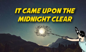 It Came Upon the Midnight Clear