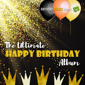 BWE - The Ultimate Happy Birthday album