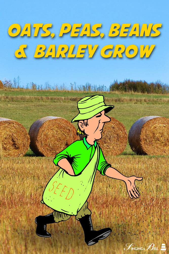 Oats, Peas, Beans and Barley Grow - Free Nursery Rhymes