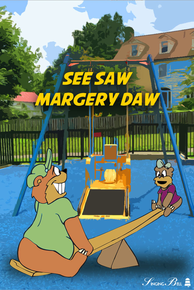 See Saw Margery Daw | Free nursery rhymes mp3 download