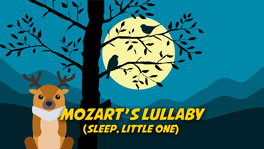 Mozart's Lullaby (Sleep, Little One)