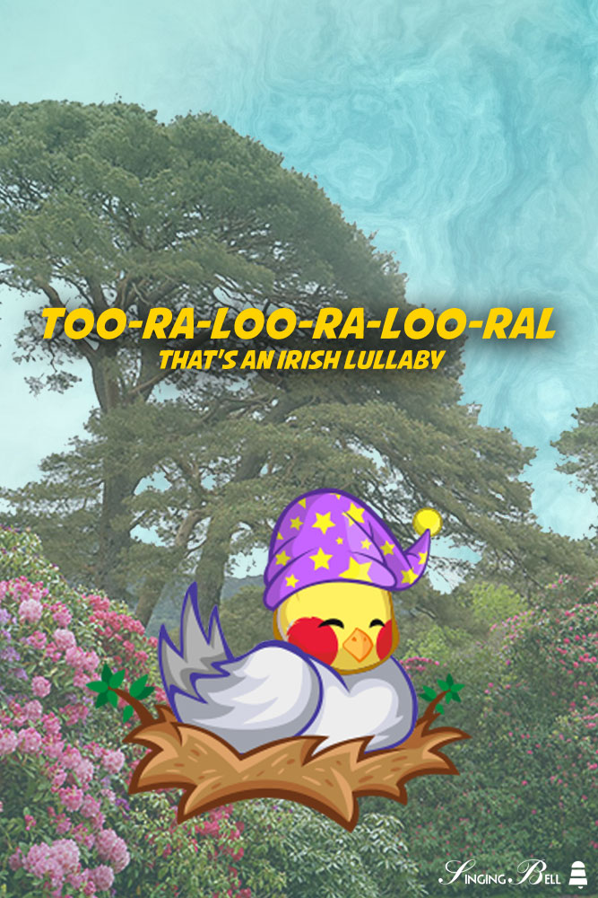 Too-Ra-Loo-Ra-Loo-Ral (That's an Irish Lullaby)