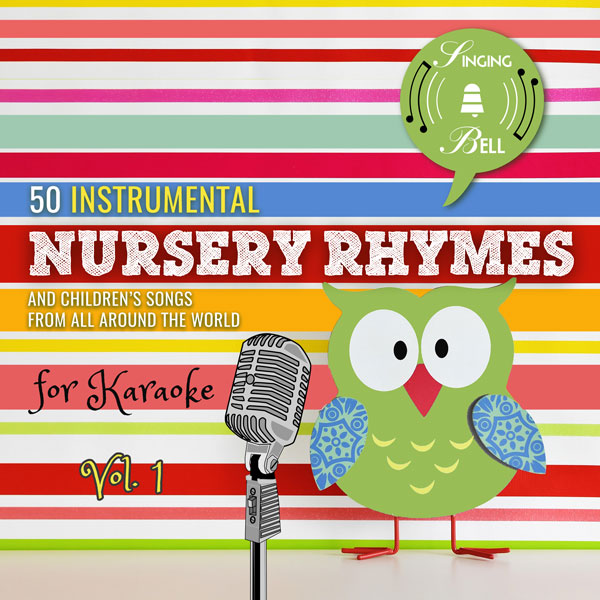 50 Instrumental Nursery Rhymes for Karaoke, Vol. 1