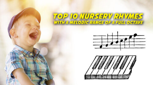Top 10 Nursery Rhymes with a Melodic Range of a Full Octave