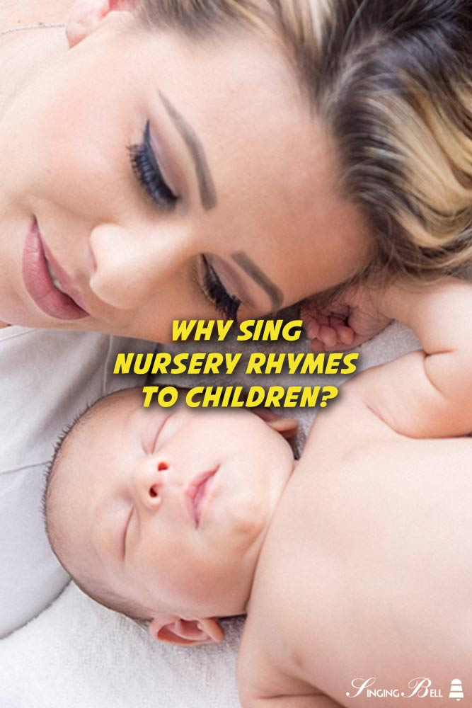 Why Should Parents Sing Nursery Rhymes to their Children?