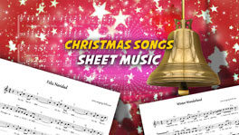 Christmas Songs Sheet Music | 12 Scores for Free Download