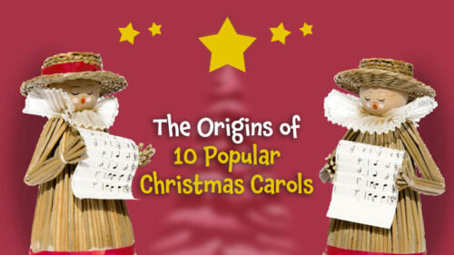 The Origins of 10 Popular Christmas Carols
