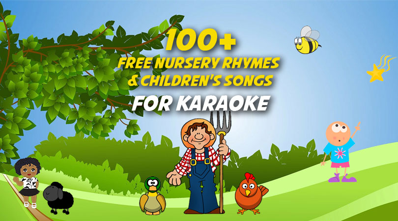 100 Free Nursery Rhymes For Karaoke