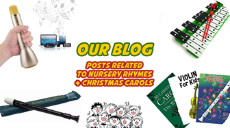 Blog Articles, Facts and Resources related to Nursery Rhymes and Christmas Carols