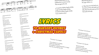 Lyrics to Nursery Rhymes and Christmas Carols