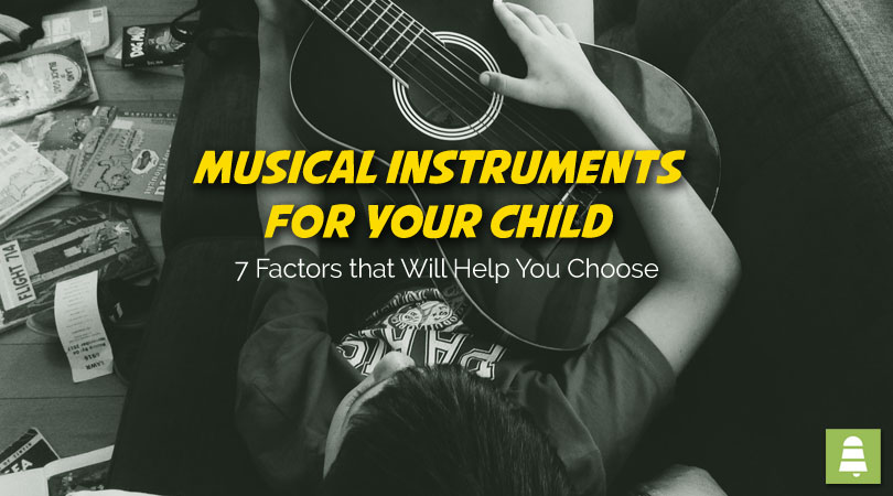 How to Choose a Musical Instrument for your Child