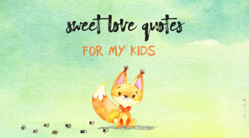 30 Sweet and Innocent Love Quotes for Kids