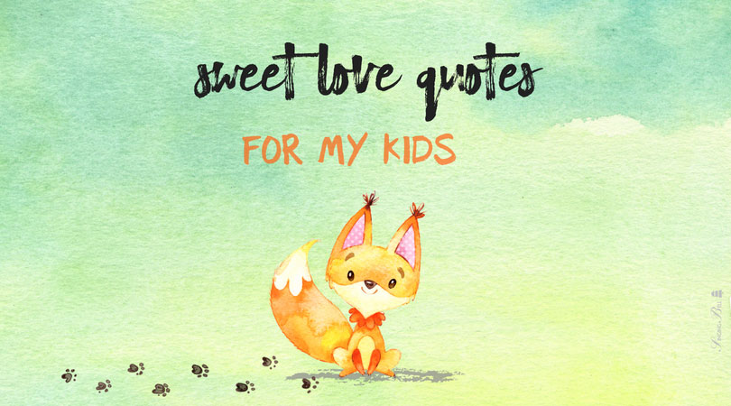 Sweet And Innocent Love Quotes For Kids Cool Love Quotes Kids