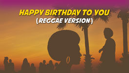 Happy Birthday to You | Reggae Version Karaoke