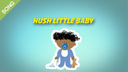Hush, Little Baby [SONG]