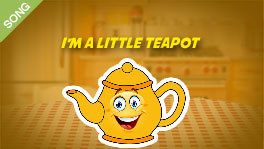 I'm a Little Teapot [SONG]
